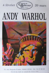 Andy Warhol exhibition poster Liberty by Jean-Marc Michali Galerie de Bellecour